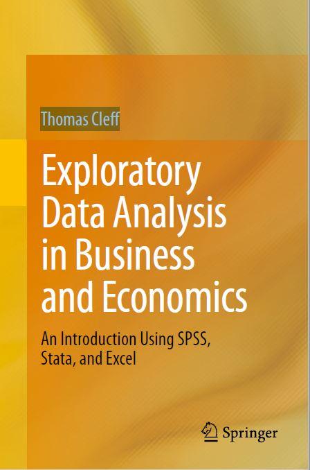 Exploratory Data Analysis in Business and Economics