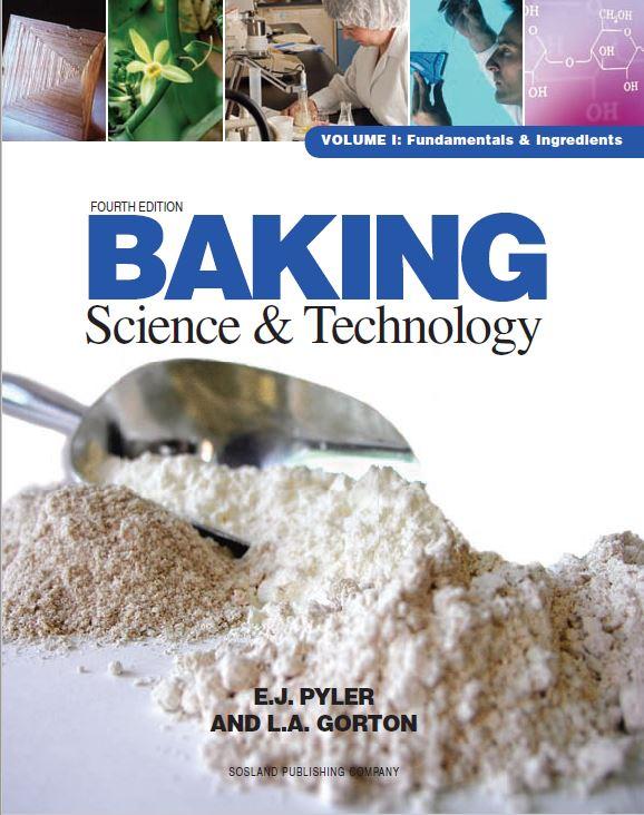 Baking Science & Technology Volume I